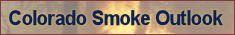 Current Colorado Smoke Outlook